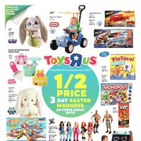 Toys R Us - 3-Day Easter Madness - 1/2 Price Flyer