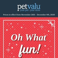 Pet Valu - Oh, What Fun! Flyer
