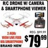 R/C Drone W/Camera & Smartphone Viewer - $79.99