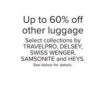 Travelpro, Delsey, Swiss Wenger, Samsonite And Heys Luggage Collections  - Up to 60% off