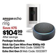 Amazon Ring Stick Up Cam 1080p HD Security Cam & Echo Dot Gen 3 - $104.99 ($75.00 off)